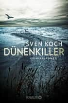 Dünenkiller - Kriminalroman ebook by Sven Koch