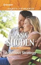 A Perfect Strategy ebook by Anna Sugden