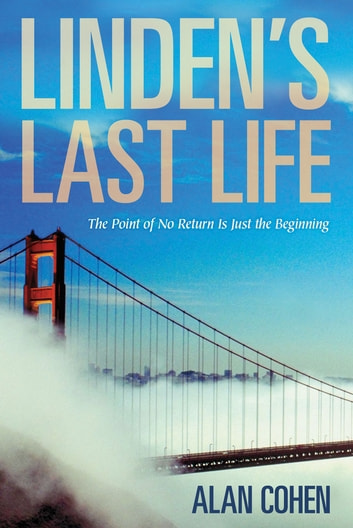 Linden's Last Life ebook by Alan Cohen