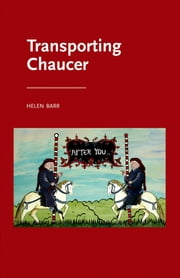 Transporting Chaucer ebook by Helen Barr