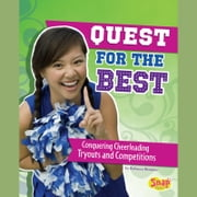 Quest for the Best - Conquering Cheerleading Tryouts and Competitions audiobook by Rebecca Rissman