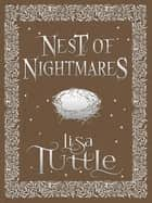 A Nest of Nightmares ebook by Lisa Tuttle