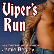 Viper's Run audiobook by Jamie Begley