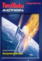 Perry Rhodan-Action 3: Wega Zyklus ebook by Michael Marcus Thurner, Carolina Möbis, Achim Mehnert,...