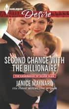 Second Chance with the Billionaire ebook by Janice Maynard
