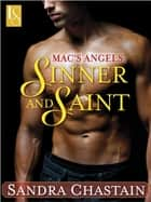Mac's Angels: Sinner and Saint - A Loveswept Classic Romance ebook by Sandra Chastain