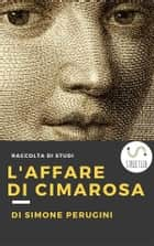 L'affare di Cimarosa ebook by Simone Perugini