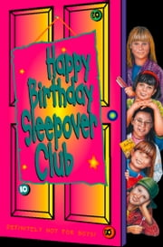 Happy Birthday, Sleepover Club (The Sleepover Club, Book 10) ebook by Fiona Cummings