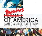 Penguins of America ebook by James Patterson, Jack Patterson, James Madsen
