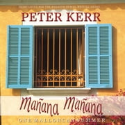 Manana Manana - One Mallorcan Summer audiobook by Peter Kerr