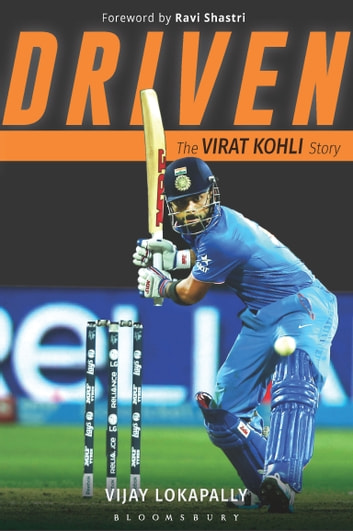 Driven ebook by mr vijay lokapally 9789386250629 rakuten kobo driven the virat kohli story ebook by mr vijay lokapally fandeluxe PDF