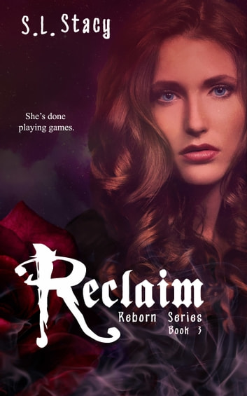 Reclaim ebook by S. L. Stacy