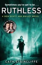 Ruthless ebook by Cath Staincliffe