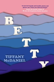 Betty ebook by Tiffany McDaniel