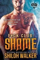 F*ck Club: Shame ebook by