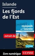 Islande - Les fjords de l'Est ebook by Jennifer Doré Dallas