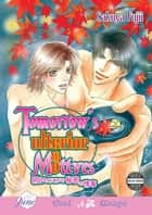 Tomorrow's Ulterior Motives (Yaoi Manga) ebook by Sakuya Fujii