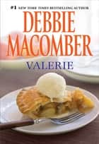Valerie ebook by Debbie Macomber