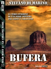 Bufera - Wild West 4 ebook by Stefano di Marino