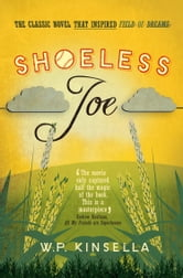 Shoeless Joe ebook by W. P. Kinsella