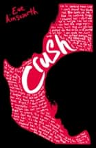 Crush ebook by Eve Ainsworth