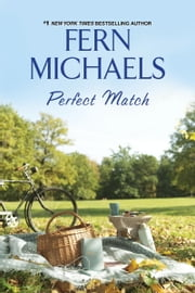 Perfect Match ebook by Fern Michaels