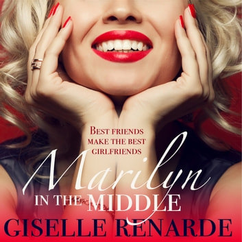 Marilyn in the Middle audiobook by Giselle Renarde