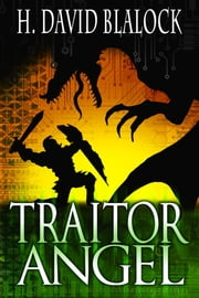 Traitor Angel - Book Two ebook by H. David Blalock