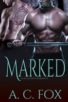 Marked ebook by A. C. Fox