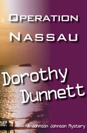 Operation Nassau: Dolly and the Doctor Bird ; Match For A Murderer ebook by Dorothy Dunnett