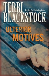 Ulterior Motives ebook by Terri Blackstock