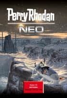 Perry Rhodan Neo Paket 15 - Perry Rhodan Neo Romane 141 bis 150 ebook by Perry Rhodan