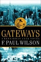 Gateways ebook by F. Paul Wilson