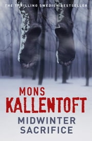 Midwinter Sacrifice ebook by Mons Kallentoft