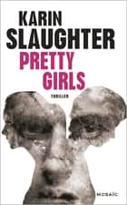 Pretty Girls (version française) ebook by Karin Slaughter