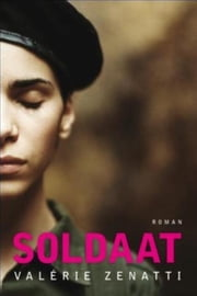 Soldaat ebook by Valerie Zenatti