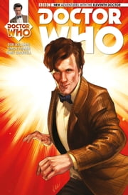 Doctor Who: The Eleventh Doctor Vol. 1 Issue 3 ebook by Rob Williams,Simon Fraser,Alice X. Zhang,Gary Caldwell