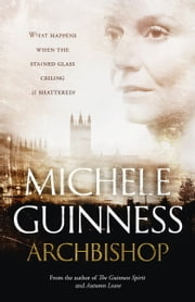 Archbishop - A Novel ebook by Michele Guinness