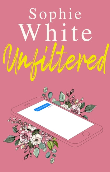 Unfiltered ebook by Sophie White