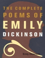 The Complete Poems of Emily Dickinson ebook by Emily Dickinson