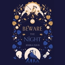 Beware the Night luisterboek by Jessika Fleck, Vanessa Moyen