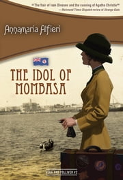 The Idol of Mombasa - Vera & Tolliver #2 ebook by Annamaria Alfieri
