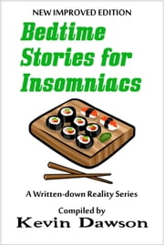 Bedtime Stories for Insomniacs ebook by Kevin Dawson