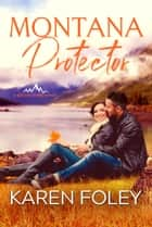 Montana Protector ebook by