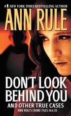 Don't Look Behind You ebook by Ann Rule