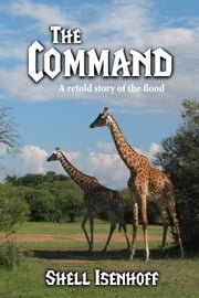 The Command ebook by Shell Isenhoff