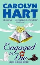 Engaged to Die ebook by Carolyn Hart