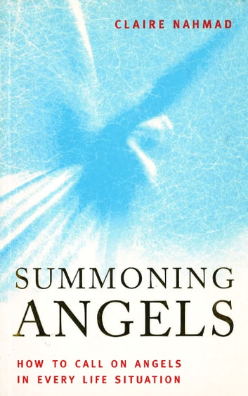 Summoning Angels - How to Call on Angels in Every Life Situation ebook by Claire Nahmad