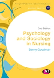 Psychology and Sociology in Nursing ebook by Benny Goodman