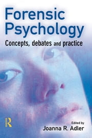 Forensic Psychology ebook by Joanna R. Adler